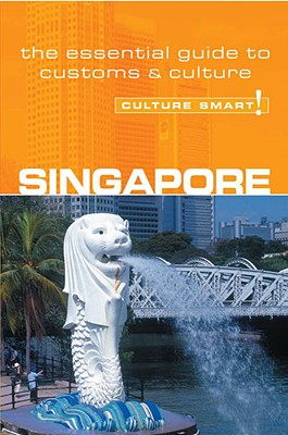 Culture Smart! Singapore By Milligan, Angela